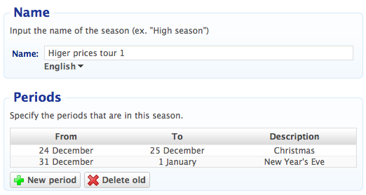 Pricing seasons: lower/higher prices during special times of